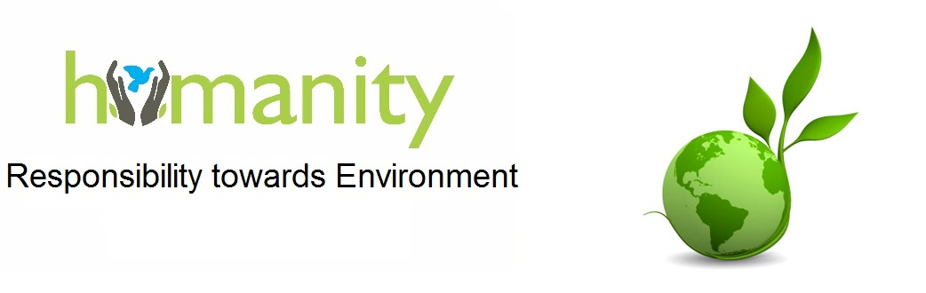Humanity towards environment